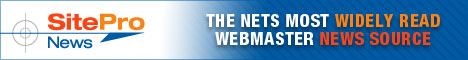 SiteProNews - The Net's Most Widely Read Webmaster News Source