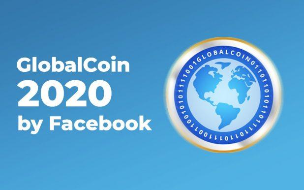 GlobalCoin by Facebook, nicknamed Facebucks